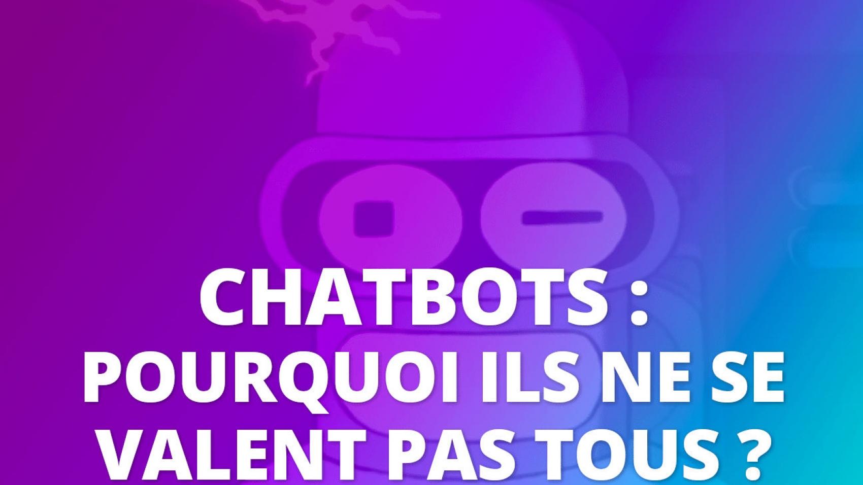 chatbot intelligent reve ou realité